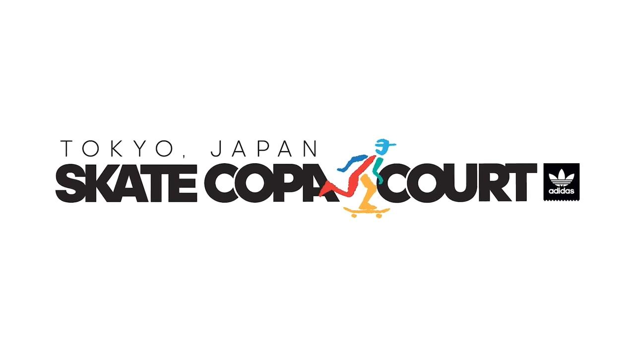 Skate Copa Court ___ Tokyo.mp4_20171112_123534.172